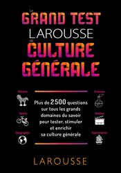 Le grand test Larousse de culture générale