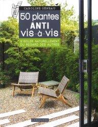 Les 50 plantes anti vis-a-vis