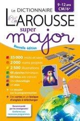 Le dictionnaire Larousse Super major CM/6e