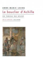 Le bouclier d'Achille. Un tableau qui bouge