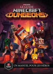 Le guide Minecraft Dungeons