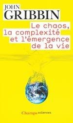 Le chaos, la complexité et l'émergence de la vie