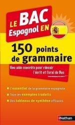 Le BAC espagnol en 150 points de grammaire