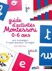 Le guide Montessori 0-6 ans
