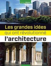 Les 100 grandes idées qui ont révolutionné l'architecture