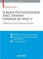 Le bilan psychologique avec l'enfant. Clinique du WISC-V