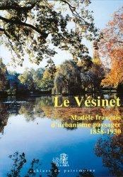 Le Vésinet, modèle français d'urbanisme paysager (1858-1930)