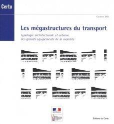 Les mégastructures du transport