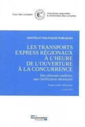 Les transports express régionaux à l'heure de l'ouverture à la concurrence. octobre 2019