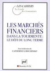 Les marchés financiers dans la tourmente : le défi du long terme