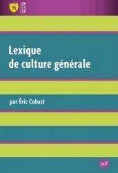 Lexique de culture générale . 3e édition