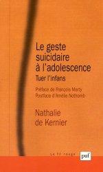 Le geste suicidaire à l'adolescence. Tuer l'infans