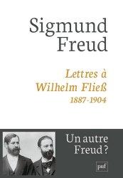 Lettres à Wilhem Fliess, 1887-1904. 3e édition