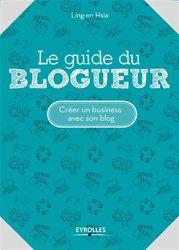 Le guide du blogueur