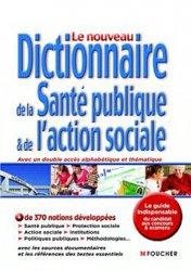 Le nouveau dictionnaire de la santé publique & de l'action sociale