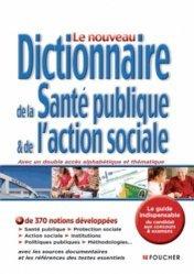 La couverture et les autres extraits de Le nouveau dictionnaire de la santé publique et de l'action sociale