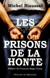 Les prisons de la honte