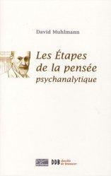 Les étapes de la pensée psychanalytique