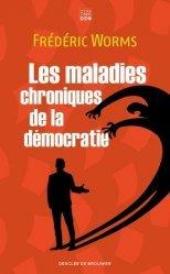 Les maladies chroniques de la démocratie