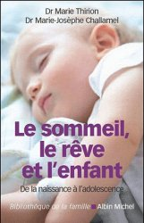 Le sommeil, le rêve et l'enfant