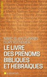 Le livre des prénoms bibliques et hébraïques. Edition revue et corrigée