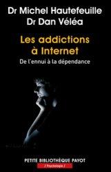 Les addictions à Internet