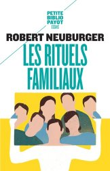 Les rituels familiaux. Essais de systémique appliquée, Edition revue et augmentée