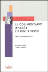 Le commentaire d'arrêt en droit privé. Méthodes et exemples, 7e édition
