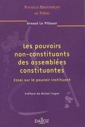 Les pouvoirs non-constituants des assemblées constituantes. Essai sur le pouvoir instituant