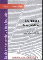 Les risques de régulation