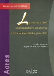 Le nouveau droit communautaire du divorce et de la responsabilité parentale