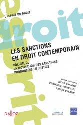 Les sanctions en droit contemporain. Volume 2, La motivation des sanctions prononcées en justice