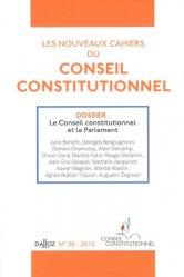Les nouveaux cahiers du Conseil constitutionnel N° 38, 2013 : Le Conseil constitutionnel et le Parlement