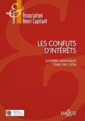 Les conflits d'intérêts. Journées nationales Tome 17, Lyon