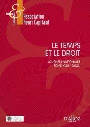 Le temps et le droit. Journées nationales Tome 18, Dijon