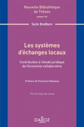 Les systèmes d'échanges locaux. Contribution à l'étude juridique de l'économie collaborative