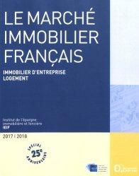 Le marché immobilier français. Edition 2017-2018