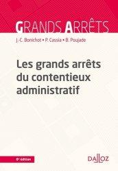 Les grands arrêts du contentieux administratif. Edition 2018