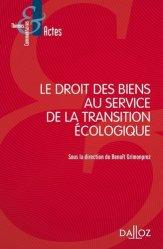 Le droit des biens au service de la transition écologique