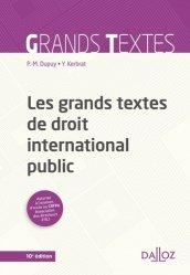 Les grands textes de droit international public. Edition 2018