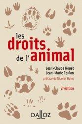 Les droits de l'animal. 2e édition
