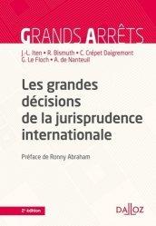 Les grandes décisions de la jurisprudence internationale