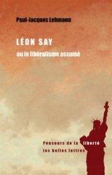 Léon Say ou le libéralisme assumé