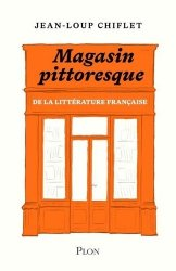 Le magasin pittoresque de la litterature francaise
