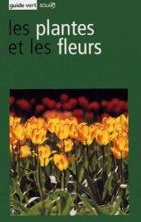 Les plantes et les fleurs