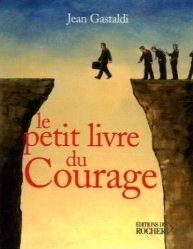Le Petit Livre du courage