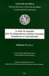 Le droit de la propriété dans les jurisprudences suprêmes françaises, européennes et internationales