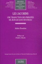 Les Jacobins. Une traduction des principes de Jean-Jacques Rousseau