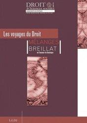 Les Voyages du Droit. Mélanges Breillat en l'honneur de Dominique