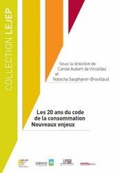 Les 20 ans du code de la consommation. Nouveaux enjeux